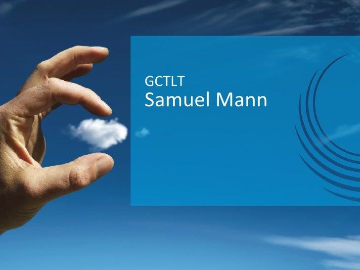 Samuel Mann GCTLT