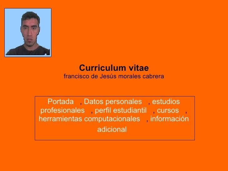 Portada   ,  Datos   personales   ,  estudios   profesionales   ,  perfil   estudiantil   ,  cursos   ,  herramientas   co...