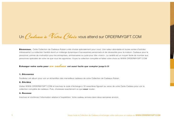 Un    Cadeau à Votre Choix vous attend sur ORDERMYGIFT.COM     Bienvenue. Cette Collection de Cadeaux Ruban a été choisie ...