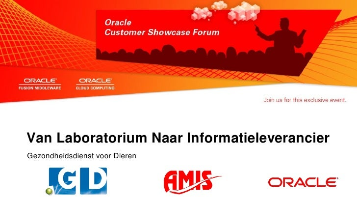 GD & AMIS - Oracle customer showcase