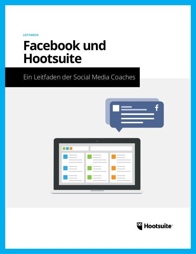 Facebook und Hootsuite: Ein Leitfaden der Social Media Coaches