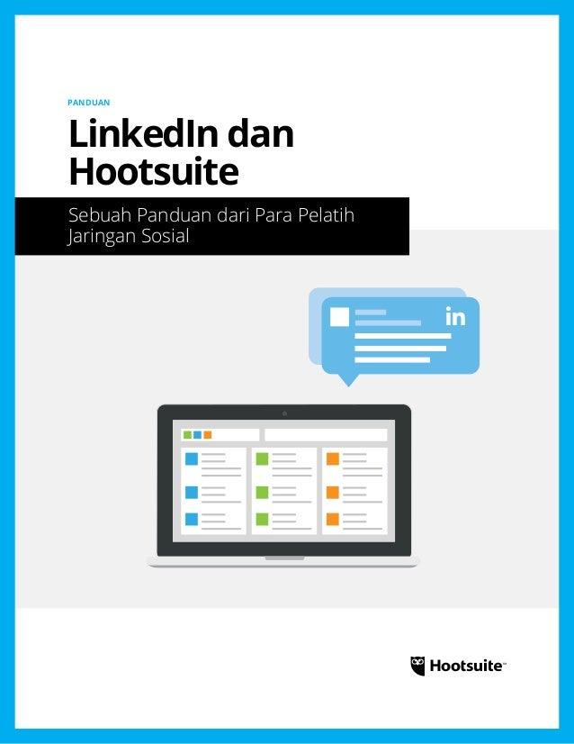 LinkedIn dan Hootsuite: Sebuah Panduan dari Para Pelatih Jaringan Sosial