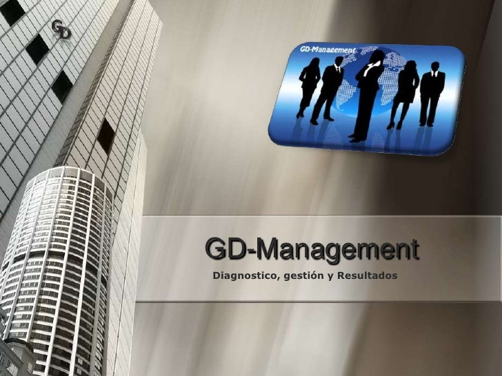 GD-Management<br />Diagnostico, gestión y Resultados<br />