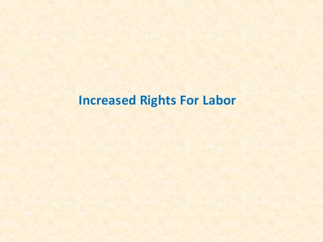 Increased Rights For Labor