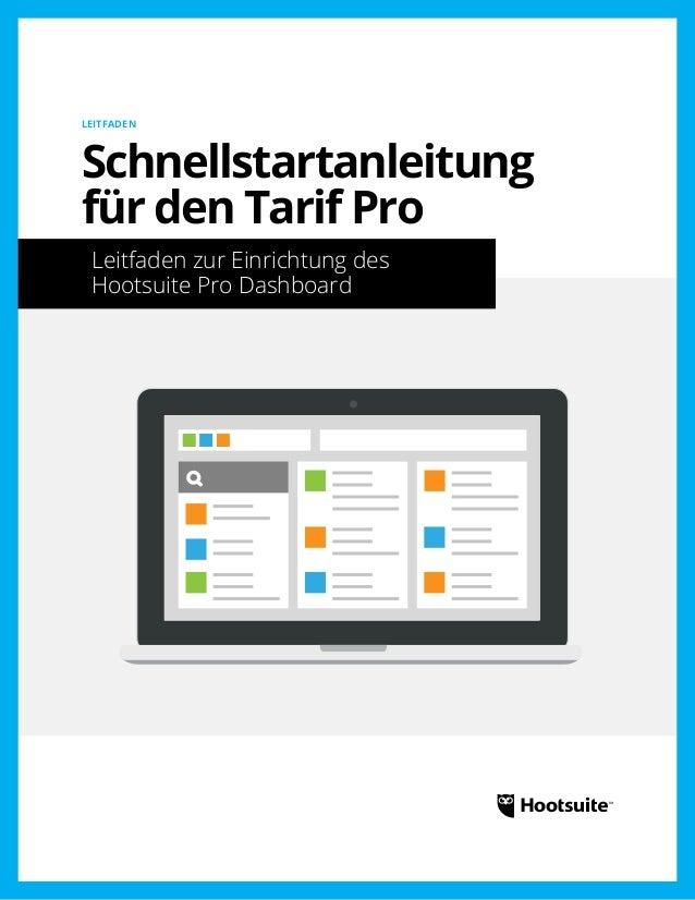 Schnellstartanleitung für den Tarif Pro: Leitfaden zur Einrichtung des Hootsuite Pro Dashboard