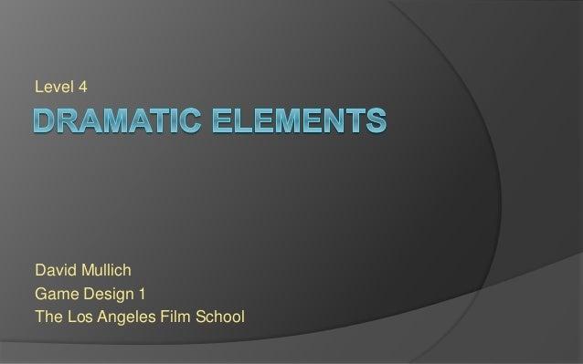 Session 4 David Mullich Game Design 1 The Los Angeles Film School