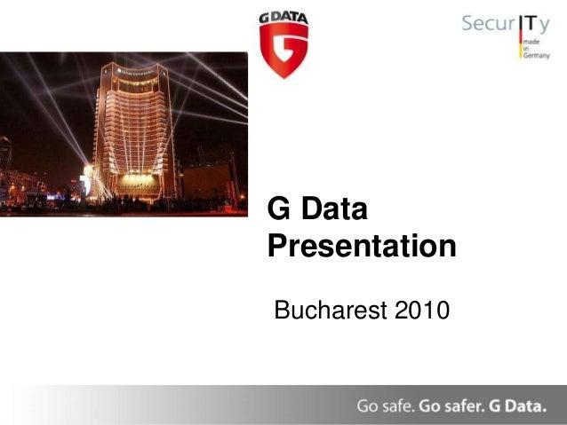 G Data Presentation Bucharest 2010