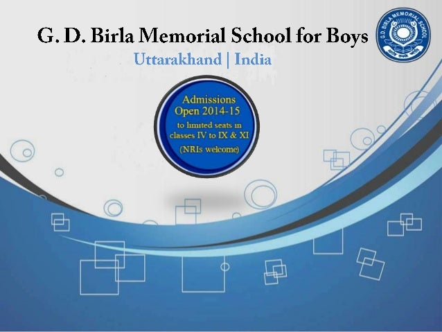  G. D. Birla Memorial School has been founded by Mr. B.K. Birla and Dr. (Mrs.) Sarala Birla.  It is an English-medium re...