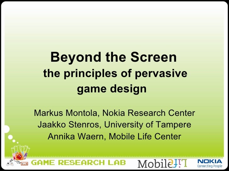 Beyond the Screen: Principles Of Pervasive Game Design