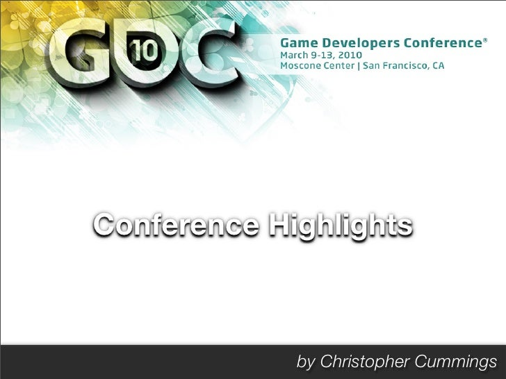 GDC 2010 Highlights & Trends