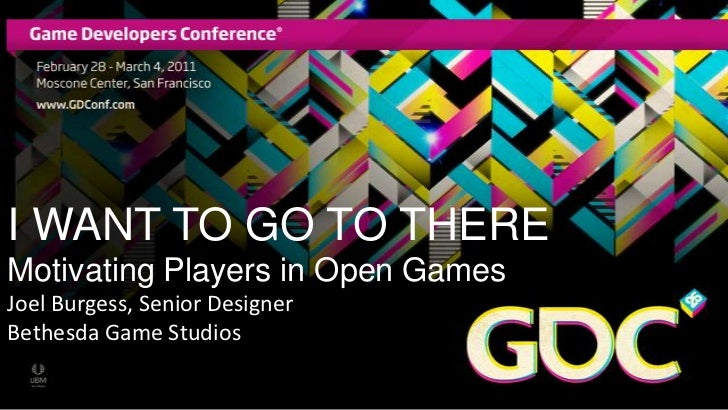 GDC2011 - Motivating Players in Open Worlds