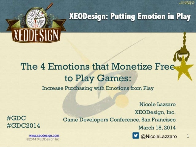 4 Emotions that Drive Monetization in Free to Play Games GDC 2014