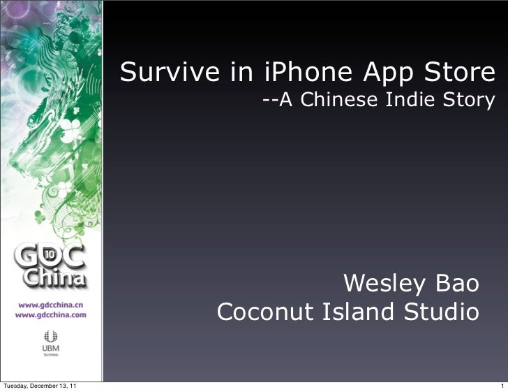 Survive in iPhone App Store                                     --A Chinese Indie Story                                   ...