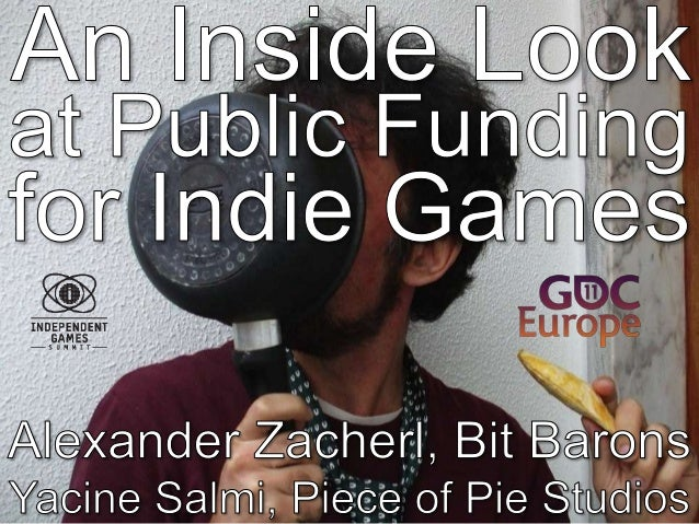 The Art Of Public Funding For Indie Games