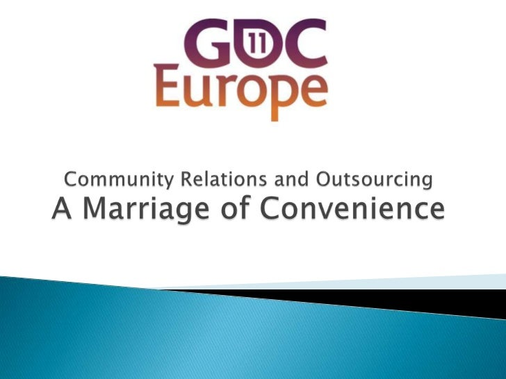 Community Relations and Outsourcing A Marriage of Convenience<br />