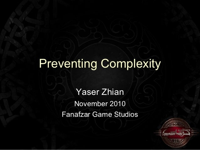 Preventing Complexity in Game Programming