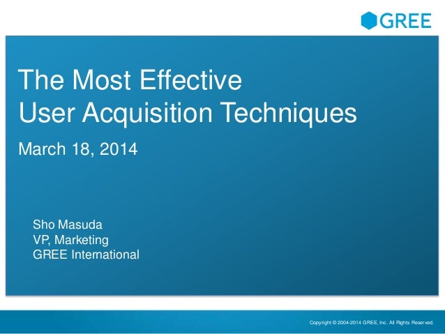 The Most Effective Mobile User Acquisition Techniques - 2014