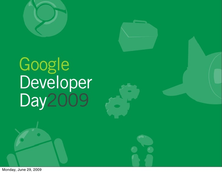 Google Developer Days Brazil 2009 -  Keynote