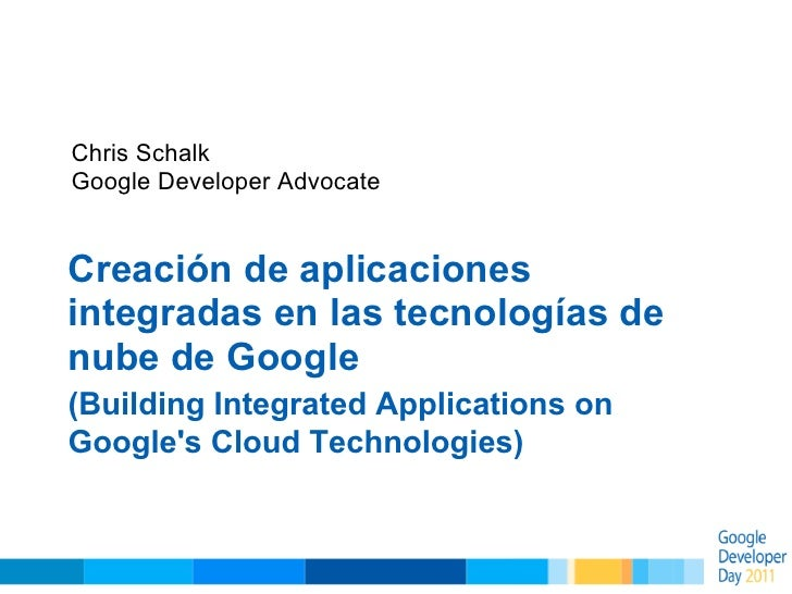 Building Integrated Applications on Google's Cloud Technologies