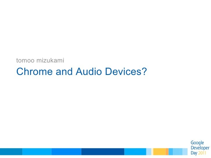 Chrome and Audio Output Devices