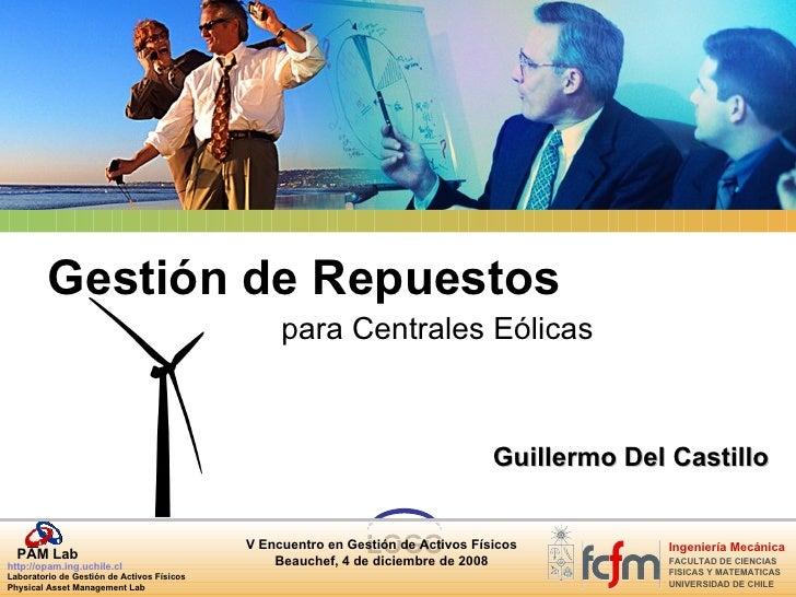 Gestión de Repuestos para Centrales Eólicas Guillermo Del Castillo