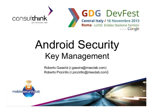 Consulthink at GDG Dev Fest Rome 2013 Android Key Management
