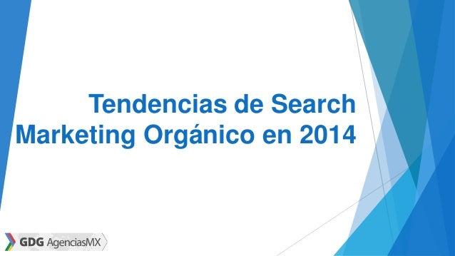 Tendencias de Search Marketing Orgánico en 2014