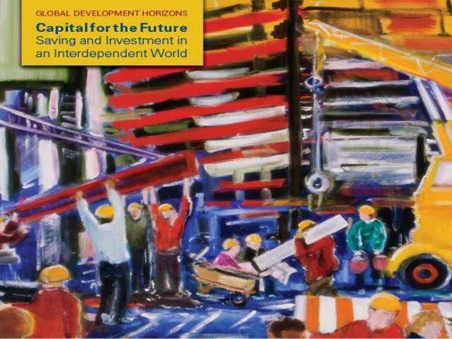 Global Development Horizons 2013: Capital For the Future
