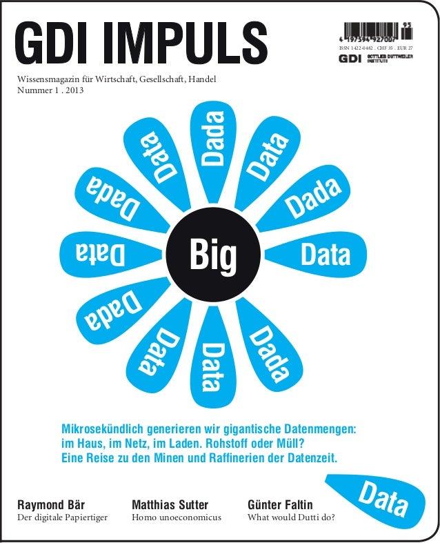 ISSN 1422-0482 . CHF 35 . EUR 27Wissensmagazin für Wirtschaft, Gesellschaft, HandelNummer 1 . 2013                        ...