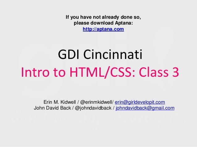 Girl Develop It Cincinnati: Intro to HTML/CSS Class 3