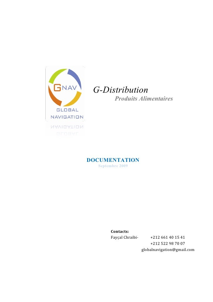 G-Distribution          Produits Alimentaires     DOCUMENTATION   Septembre 2009            Contacts:        Fayçal Chraib...