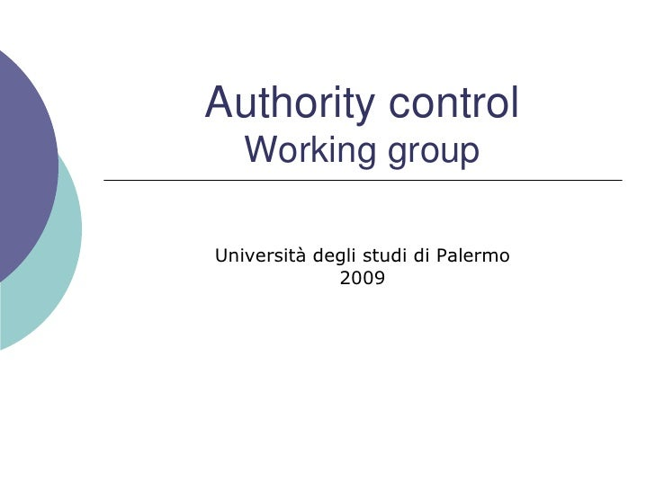 Authority controlWorking group<br />Università degli studi di Palermo<br />2009<br />