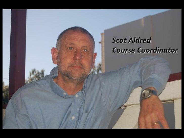 Scot Aldred Course Coordinator