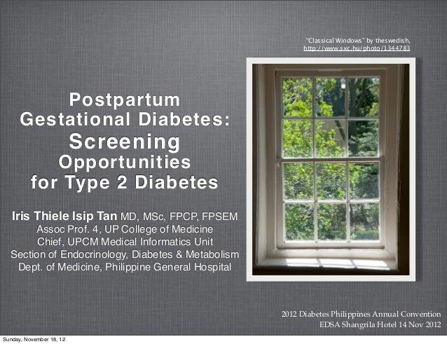 Postpartum Gestational Diabetes: Opportunities for Screening for Type 2 Diabetes