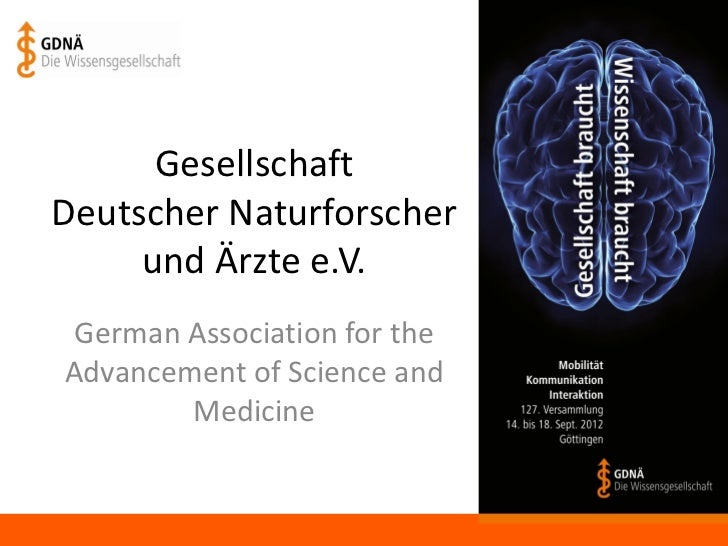 GesellschaftDeutscher Naturforscher     und Ärzte e.V. German Association for theAdvancement of Science and        Medicine