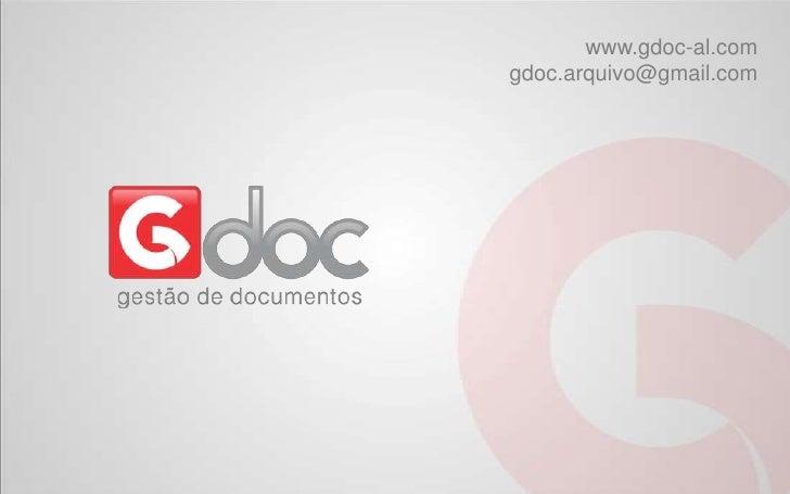 www.gdoc-al.com<br />gdoc.arquivo@gmail.com<br />