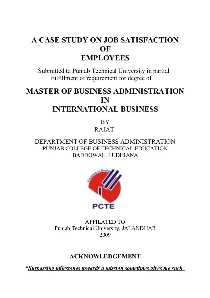 A CASE STUDY ON JOB SATISFACTION                  OF              EMPLOYEES      Submitted to Punjab Technical University ...