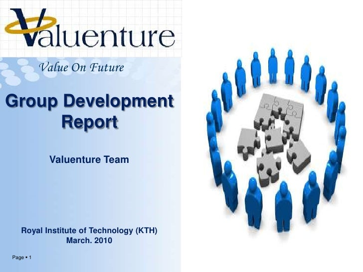 Value On Future<br />Group Development Report<br />Valuenture Team<br />Royal Institute of Technology (KTH)<br />March. 20...