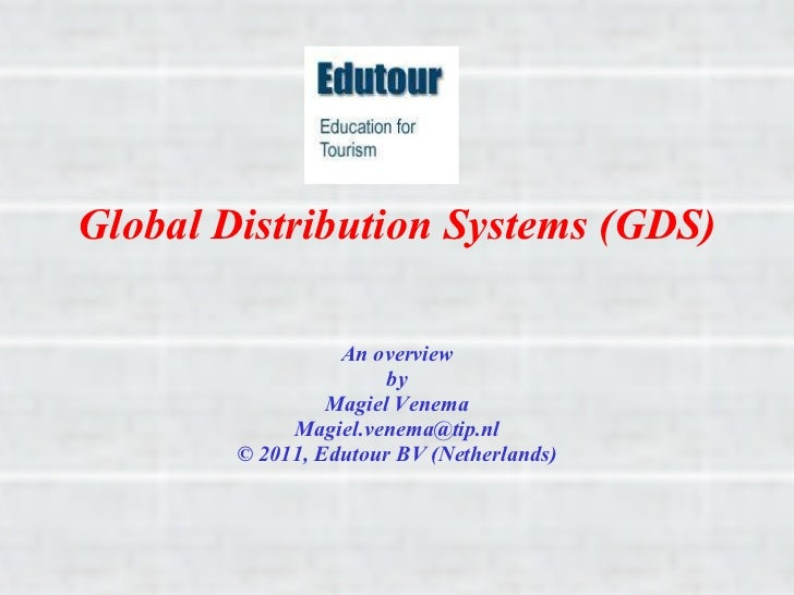 GDS Systems Overview