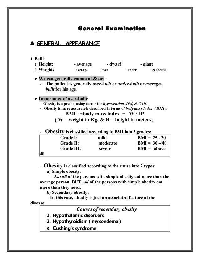 General ExaminationA GENERAL APPEARANCE1. Built1. Height: - average - dwarf - giant2. Weight: - average - over - under -ca...
