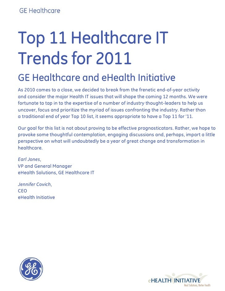 Top 11 Healthcare ITTrends for 2011GE Healthcare and eHealth InitiativeAs 2010 comes to a close, we decided to break from ...