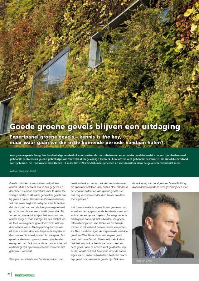 Goede groene gevels blijven een uitdaging Expertpanel groene gevels – kennis is the key, maar waar gaan we die in de komen...