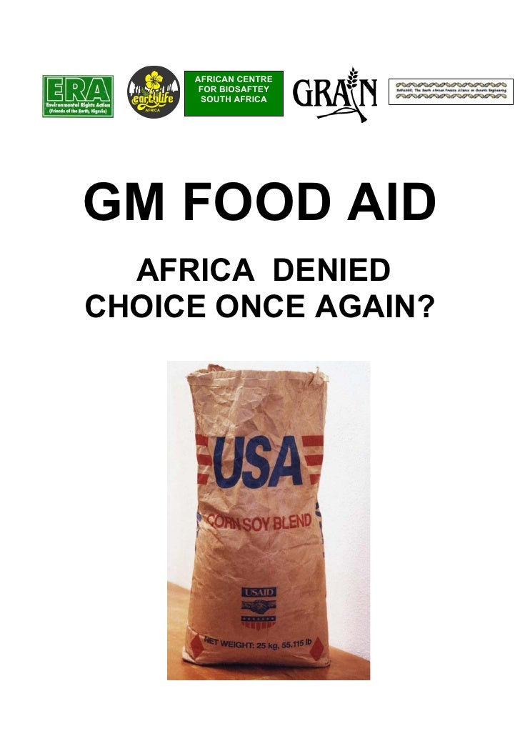 AFRICAN CENTRE      FOR BIOSAFTEY      SOUTH AFRICAGM FOOD AID  AFRICA DENIEDCHOICE ONCE AGAIN?