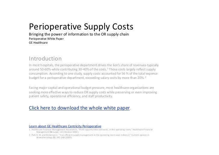 PerioperativeSupplyCostsBringingthepowerofinformationtotheORsupplychainPerioperativeWhitePaper          GE...