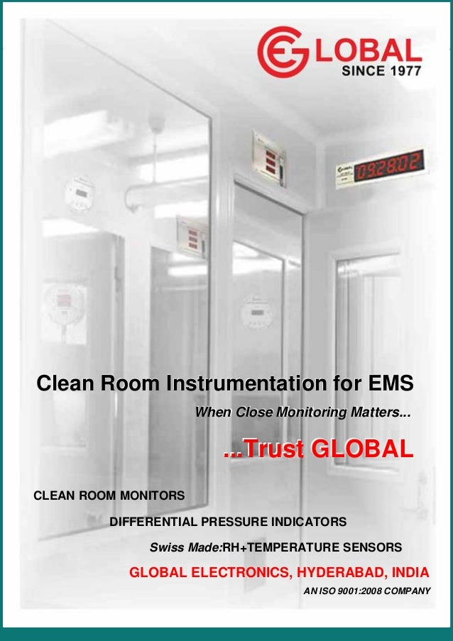 ...Leadership Through Research Since 1977  Clean Room Instrumentation for EMS When Close Monitoring Matters...  ...Trust G...