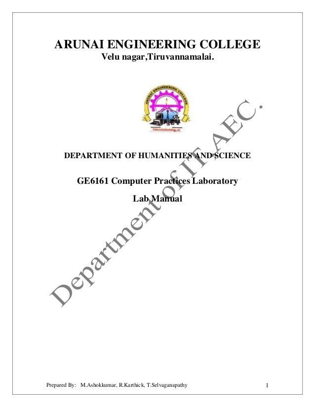 ARUNAI ENGINEERING COLLEGE Velu nagar,Tiruvannamalai.  DEPARTMENT OF HUMANITIES AND SCIENCE  GE6161 Computer Practices Lab...