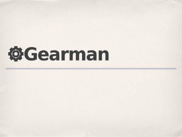 What is Gearman?