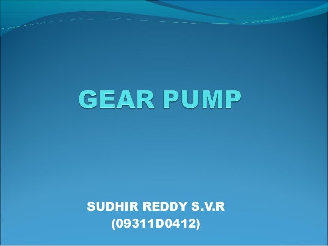 Gear Pump Ppt Gear Pump