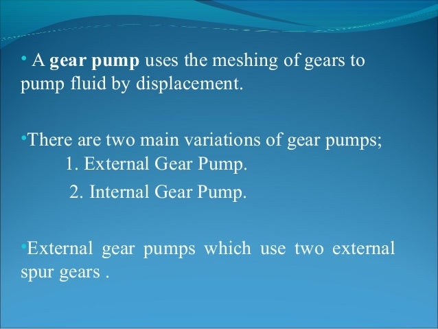 Gear Pump Ppt a Gear Pump Uses The Meshing