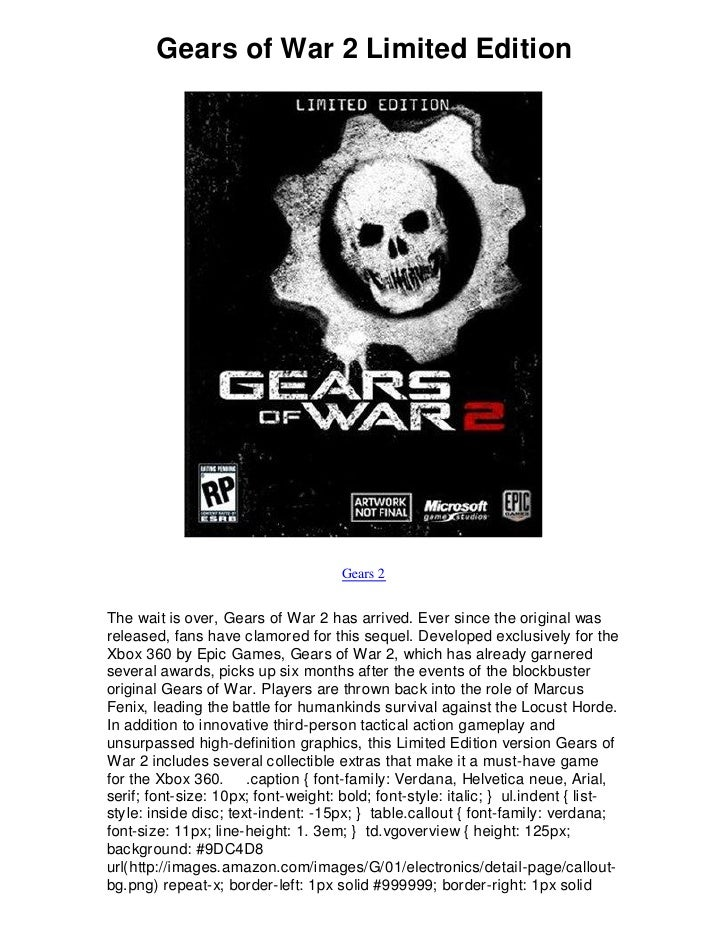 Gears of War 2 Limited Edition                                          Gears 2   The wait is over, Gears of War 2 has arr...